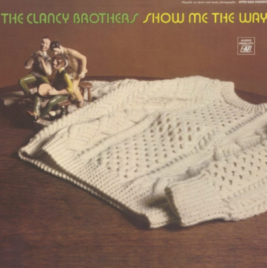 8c7f6a92f35 You can t think of a Clancy brother without thinking of the Aran sweater  and here the record cover showcases the iconic piece of knitwear as their  emblem